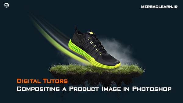 دانلود آموزش Digital Tutors – Compositing a Product Image in Photoshop